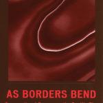 AsBordersBend
